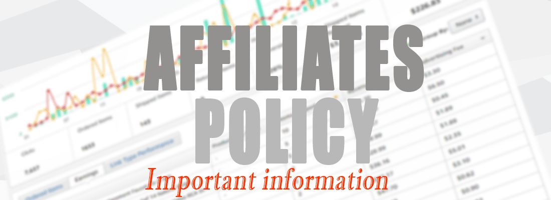 Affiliates policy important information