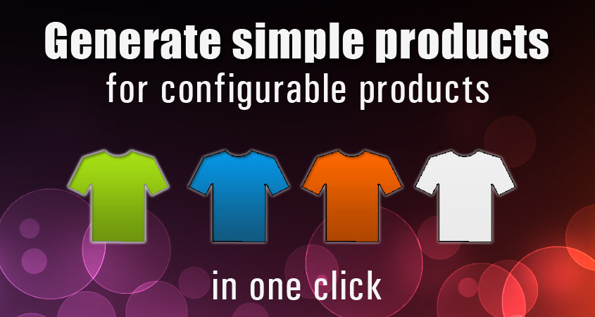 Simple Products Generator Free Magento Extension