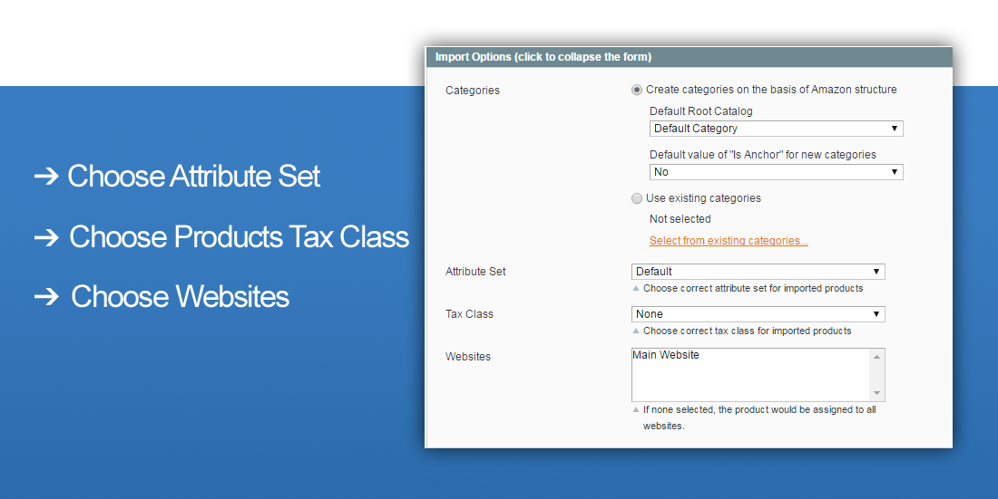 Magento Amazon Import Options - Choose Attribute Set, Choose Tax Class, Choose Websites