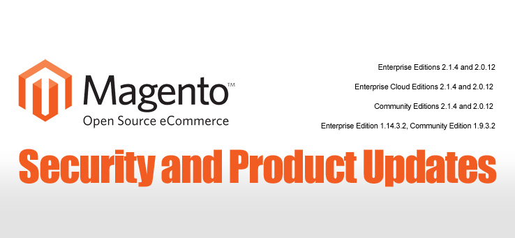 Important Magento Security and Product Updates Are Now Available
